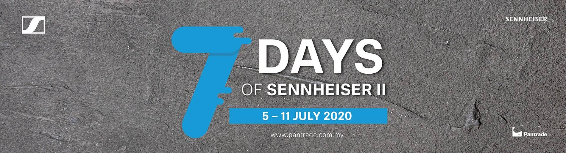 7 Days of Sennheiser II
